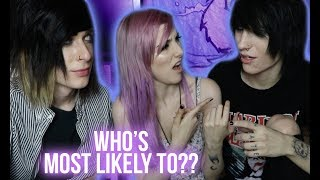 WHO'S MORE LIKELY TO...? | Alex Dorame