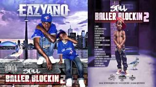 02. Eazyano - Hot Nigga Freestyle [Still Baller Blockin 2]