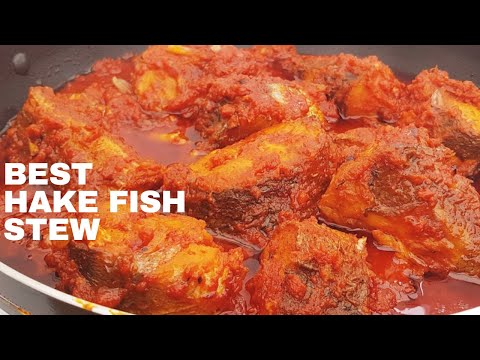 BEST HAKE FISH STEW Ll HOW TO MAKE BEST HAKE FISH STEW Ll EASY HAKE FISH STEW RECIPE