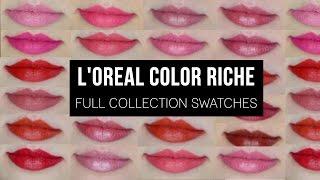 L'Oréal Color Riche   Full Collection Swatches!