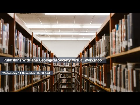 GSL online training: Publishing in Geological Society journals