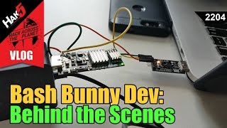 Bash Bunny Development: Behind the Scenes - Hack Across the Planet - Hak5 2204