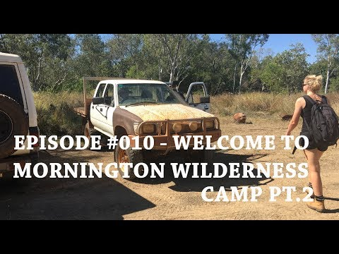 #010 Welcome to Mornington Wilderness Camp Pt.2 Accommodation and Gorges