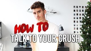 How To Talk To Your Crush In Real Life