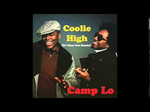 Camp Lo - Coolie High (DJ Mane One Remix)