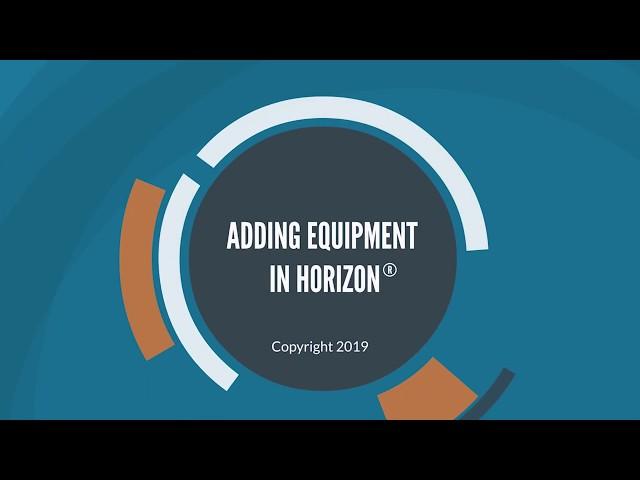 HORIZON | How to Add Equipment