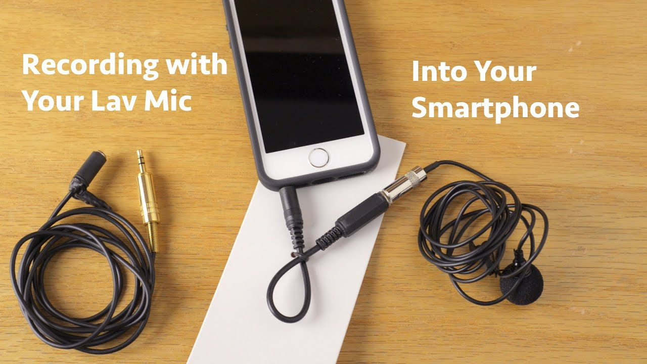 Recording Your Lav Mic Into Smartphone Mymyk Review Youtube Mini Microphone Wiring Phone Jack