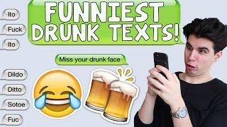 FUNNIEST DRUNK TEXT MESSAGES!! (EPIC FAILS)