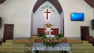 HTTL PHAN RANG - Chương trình thờ phượng Chúa - CN/29/03/2020