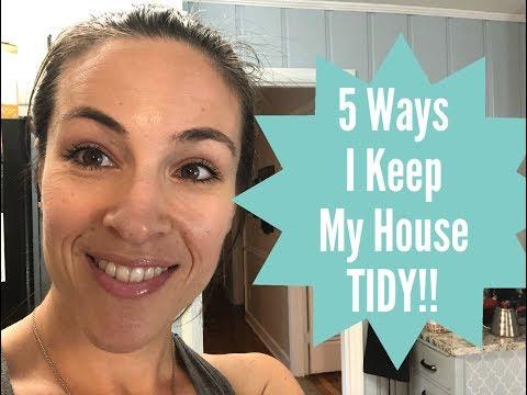 How I Keep My House Tidy