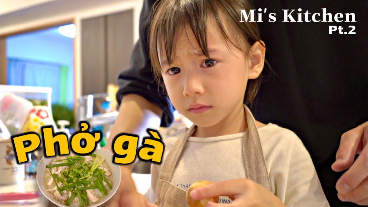 Phở gà đơn giản nhưng đầy đậm đà và khó thật   Con gái 🇻🇳🇯🇵 3 tuổi thử thách nấu phở gà !
