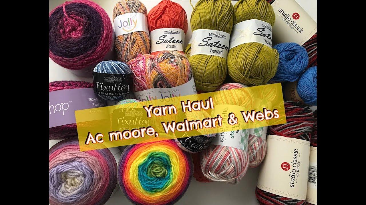 Yarn Haul & Yarn Shopping (AC Moore, Walmart & Webs)
