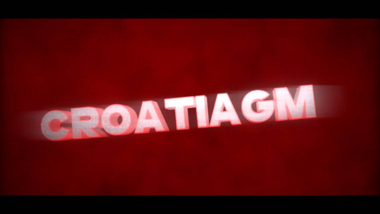 Intro for CroatiaGM || by:BOT Miki