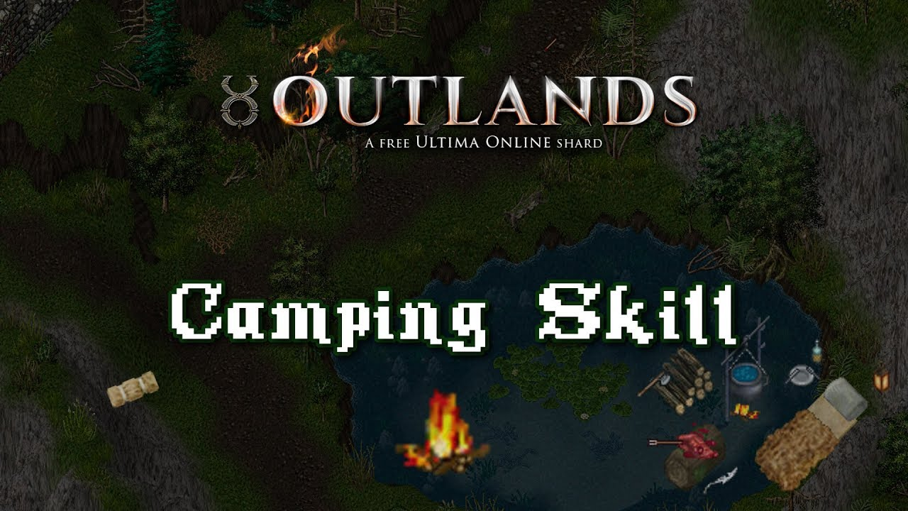 Camping Skill Preview [UO Outlands]