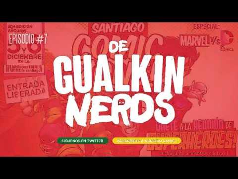 Degualkin Nerds #7 - Ataque de noticias / Especial Santiago Comic Zone