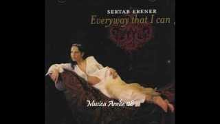 Sertab Erener Everyway That I Can