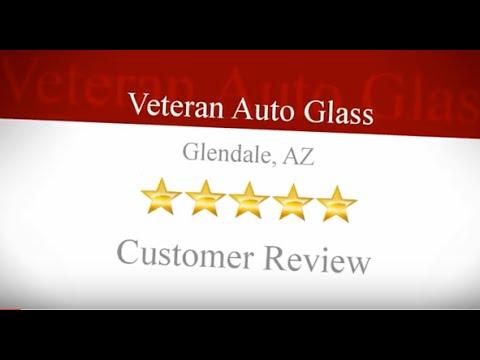 Glass Replacement Glendale Az (623) 322-6168 Veteran Auto Glass Review