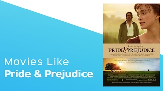 Top 6 movies like Pride and Prejudice - itcher playlist