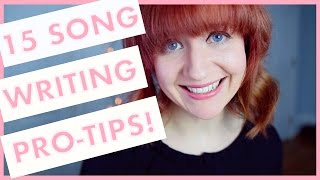 15 Songwriting Tips For Beginners! (Songwriting 101)