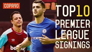 The 10 Premier League Signings To Watch Out For