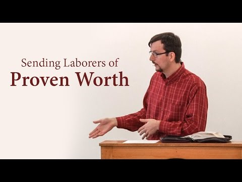 Sending Laborers of Proven Worth - (Php 2:19-24) - James Jennings