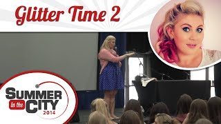 Glitter Time 2 - Sprinkle of Glitter LIVE at SitC 2014