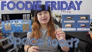 Foodie Friday: Makan di luar angkasa?