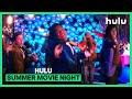 Summer Movie Nights: Week 6 • Now Streaming on Hulu
