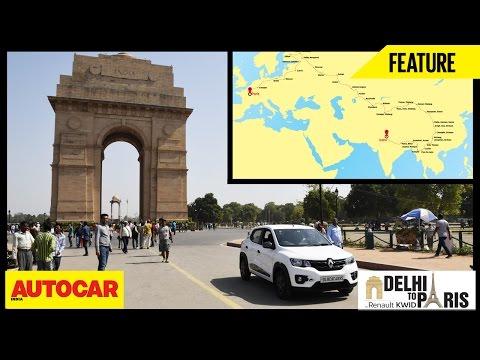 #KwidDrive2Paris | Webisode 01 | Delhi To Paris In A Renault Kwid | Autocar India