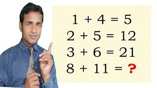 1 + 4 = 5 , 2 + 5 = 12, 3 + 6 = 21 , 8 + 11 = 96