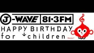 UNICEF×J-WAVE「Happy Birthday for Children」 着うた配信中.