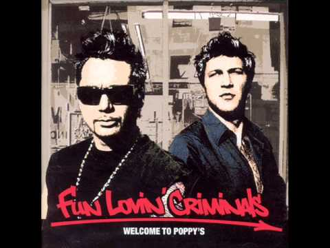 Fun Lovin' Criminals - Take Me Back