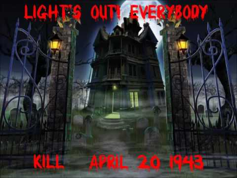 """Light's Out! Everybody - """"Kill"""" 04-20-43 Old Time Radio Horror (HQ)"""