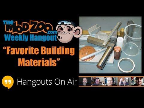 Weekly Hangout Episode 13: Favorite Building Materials