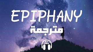 Taylor Swift - Epiphany (Lyrics) مترجمة