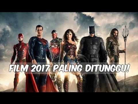 12 Film Paling Ditunggu di 2017
