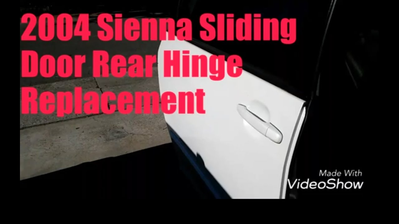 2004 Sienna Sliding Door Rear Hinge Replacement Youtube