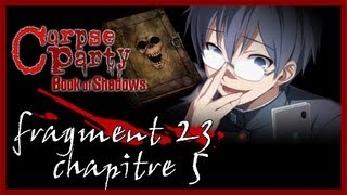 [Fragment 23] Mefiez-vous du Glory Hole. | Corpse Party : Book of Shadows
