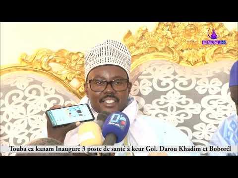Touba ca kanam; Inauguration 3 poste de santé ( Discour de Cheikh Bass abdou Khadre )