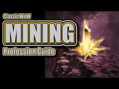 Classic WoW: Mining Profession Guide And Leveling 1-300!