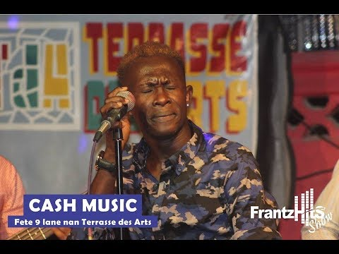 9EM ANIVESE CASH MUSIC NAN TERRASSE DES ARTS [JUNE 2, 2018]