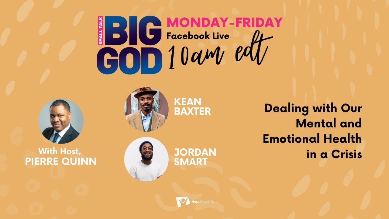 Dealing With Our Mental and Emotional Health in a Crisis [Small Talk, Big God Ep 43]