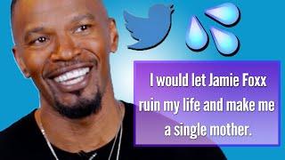 Jamie Foxx Reads Thirst Tweets