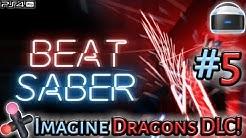 Beat Saber (PSVR/Pro) Live! Imagine Dragons DLC Pack!