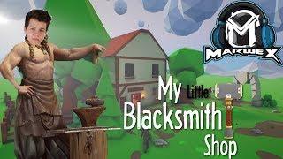 MarweXovárna! | My little blacksmith shop [MarweX]