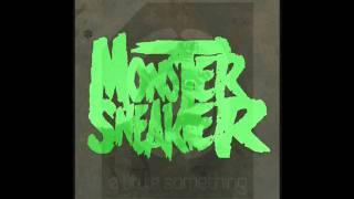 Monster Sneaker (Azaxx & Diesler) - Tainted Lovin