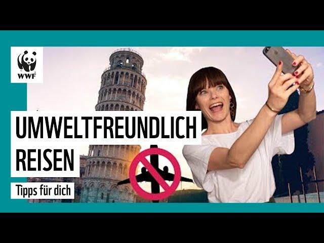 Umweltbewusster Urlaub   Die 5 besten Tipps   WWF Deutschland