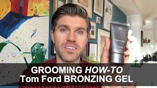 Grooming Hacks: My Routine For Healthy Looking Skin using a Bronzing Gel