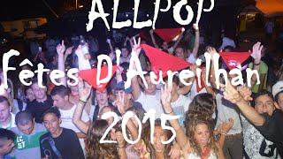 PODIUM ALLPOP - Aureilhan Ferias 2015