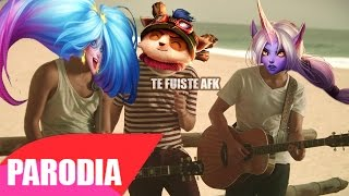 Te Fuiste Afk (Parodia League Of Legends) Te Fuiste de Aqui - Reik